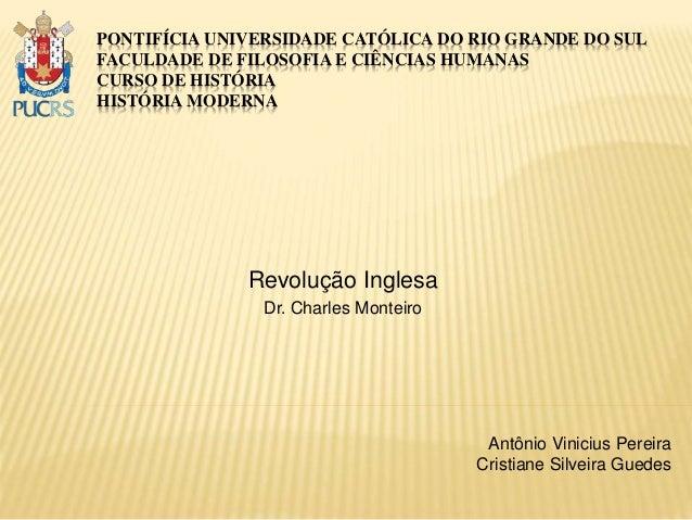 PONTIFÍCIA UNIVERSIDADE CATÓLICA DO RIO GRANDE DO SUL FACULDADE DE FILOSOFIA E CIÊNCIAS HUMANAS CURSO DE HISTÓRIA HISTÓRIA...