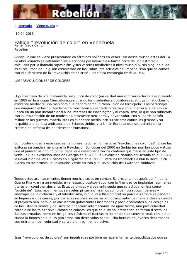""":: portada :: Venezuela ::19-04-2013Fallida """"revolución de color"""" en VenezuelaRenán Vega CantorRebeliónLo que se vie..."""