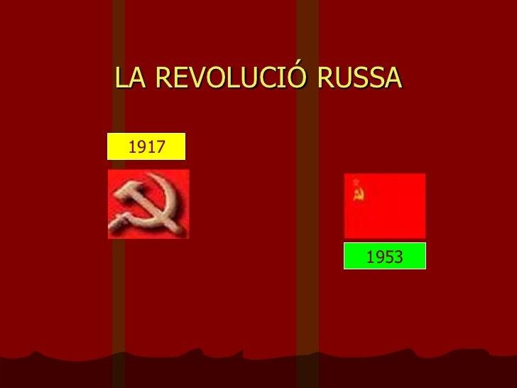 LA REVOLUCIÓ RUSSA1917               1953
