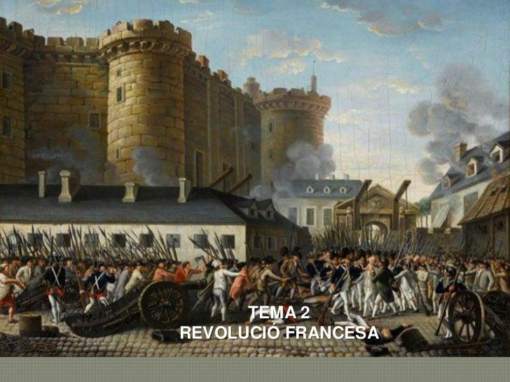 TEMA 2Ciències socials, històriaREVOLUCIÓ FRANCESA              Quart curs