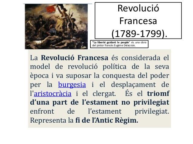 """Revolució                                    Francesa                                  (1789-1799).                    """"La..."""