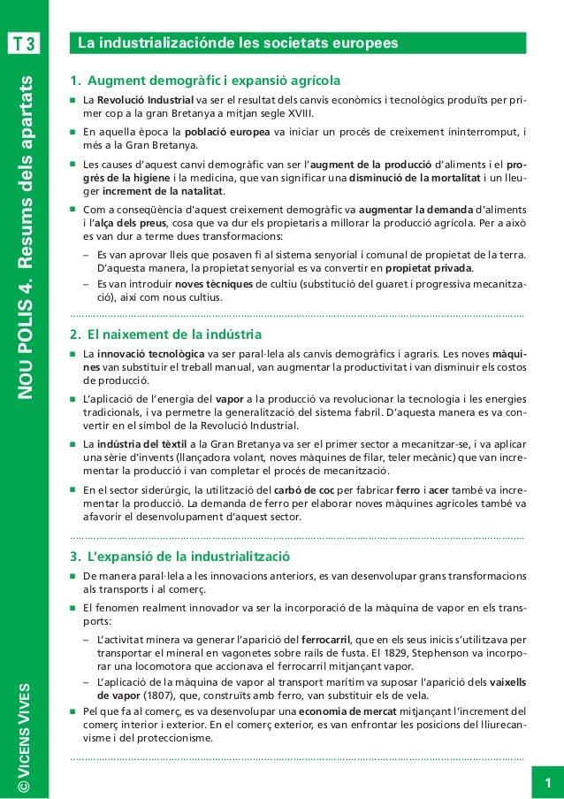 NOU POLIS 4. Resums dels apartats  T3  La industrializaciónde les societats europees 1. Augment demogràfic i expansió ag...