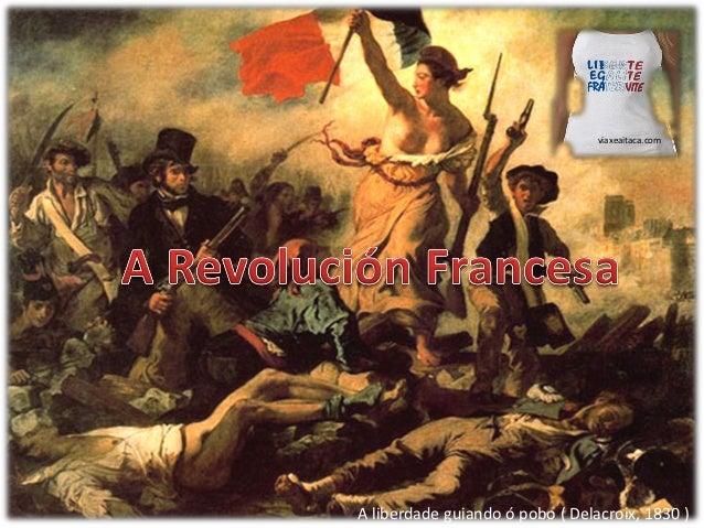 viaxeaitaca.comA liberdade guiando ó pobo ( Delacroix, 1830 )