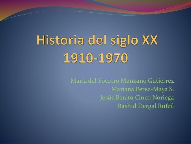 María del Socorro Manzano Gutiérrez  Mariana Perez-Maya S.  Jesús Benito Cinco Noriega  Rashid Dergal Rufeil
