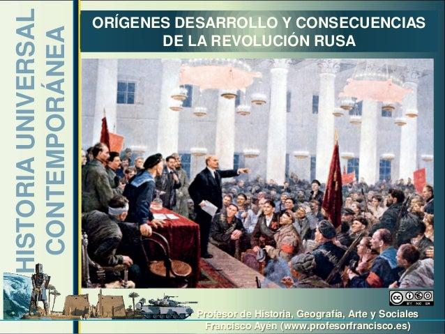 HISTORIA UNIVERSAL   ORÍGENES DESARROLLO Y CONSECUENCIAS CONTEMPORÁNEA                            DE LA REVOLUCIÓN RUSA   ...