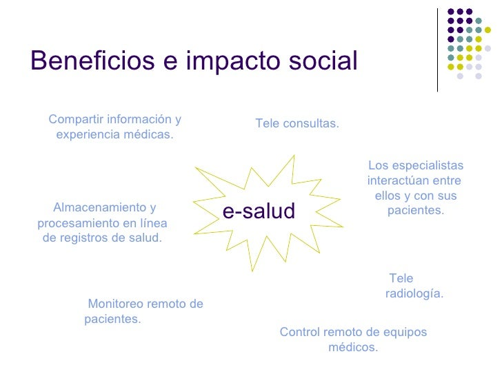 Beneficios e impacto social <ul><ul><li>Almacenamiento y procesamiento en línea de registros de salud. </li></ul></ul>Comp...