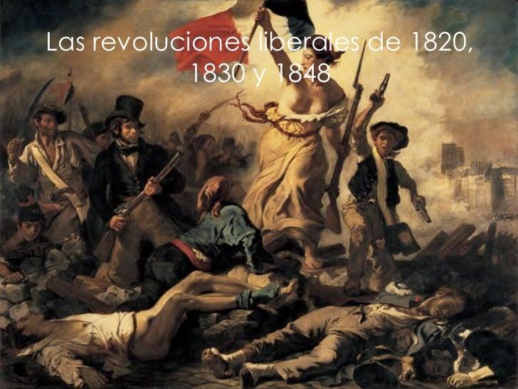 Las revoluciones liberales de 1820, 1830 y 1848