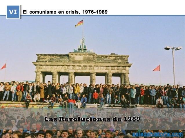 El comunismo en crisis, 1976‑1989VIVIsaladehistoria.com