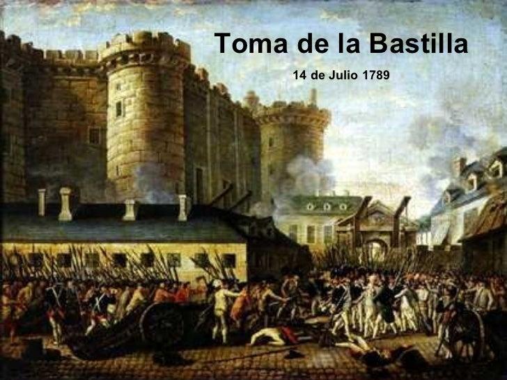 Toma de la Bastilla 14 de Julio 1789