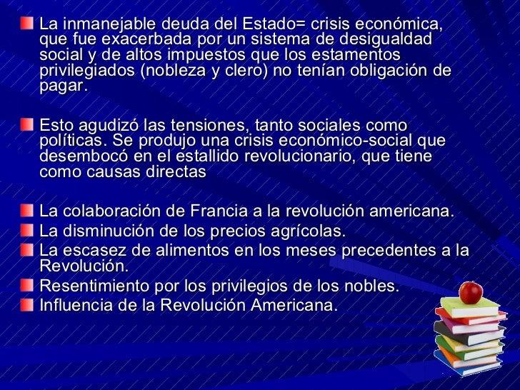<ul><li>La inmanejable deuda del Estado= crisis económica, que fue exacerbada por un sistema de desigualdad social y de al...