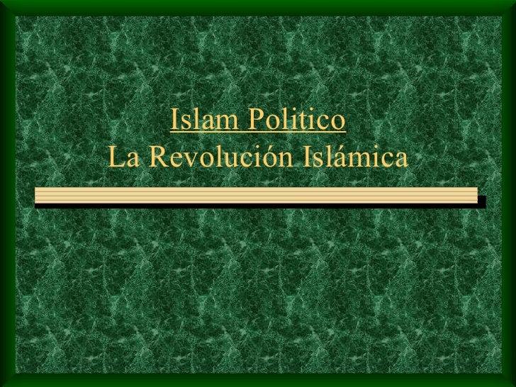 Islam Politico La  Revolución   Islámica