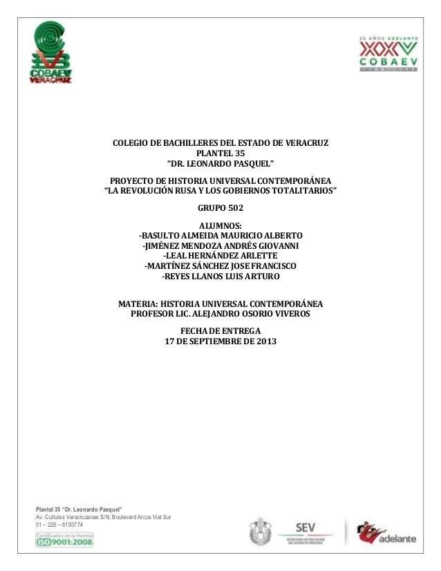 """Plantel 35 """"Dr. Leonardo Pasquel"""" Av. Culturas Veracruzanas S/N, Boulevard Arcos Vial Sur 01 – 228 – 8193774 COLEGIO DE BA..."""