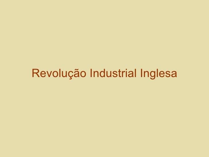 Revolução Industrial Inglesa