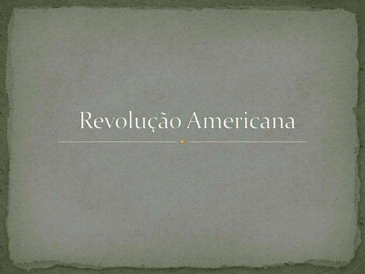Revolução Americana<br />