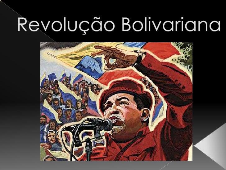 Revolução Bolivariana<br />