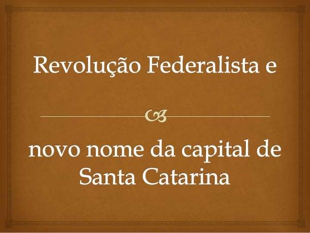   Ocorreu entre os anos de 1893 e 1895.  Proclamação da República e a renúncia forçada de Deodoro da Fonseca.  Insatis...