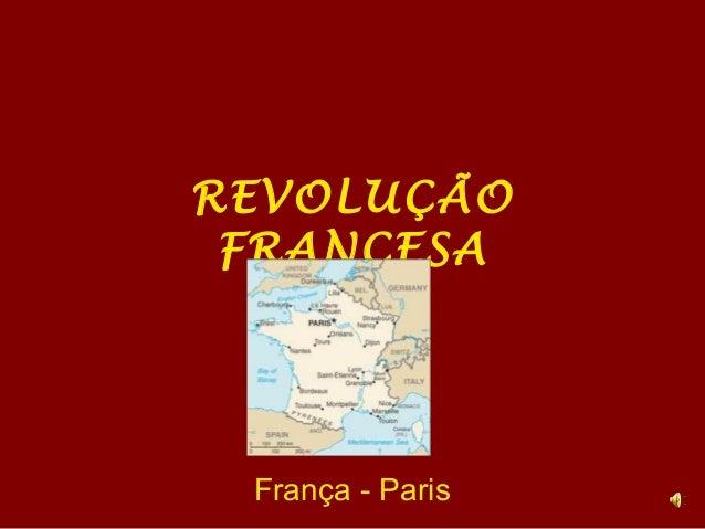 REVOLUÇÃOFRANCESAFrança - Paris
