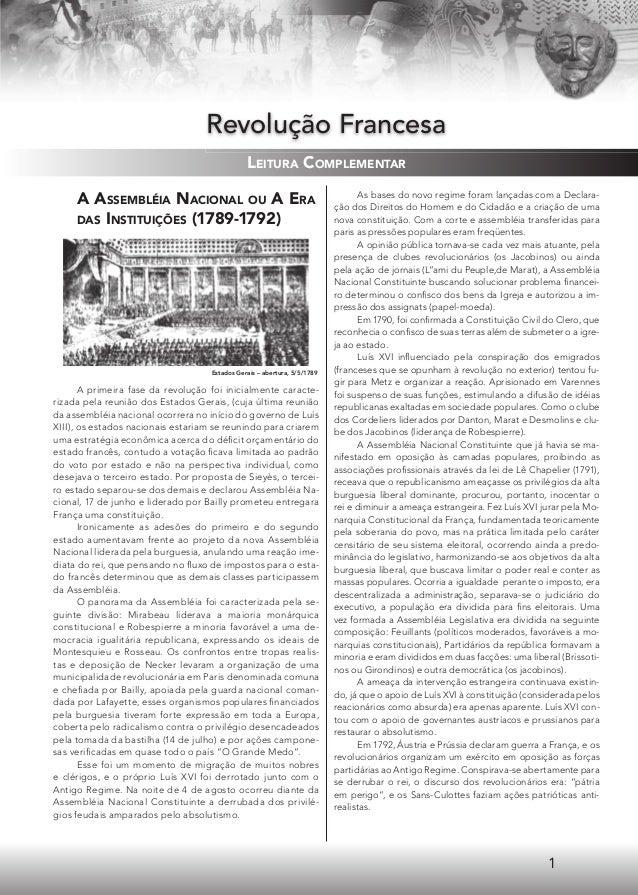 1 A ASSEMBLÉIA NACIONAL OU A ERA DAS INSTITUIÇÕES (1789-1792) A primeira fase da revolução foi inicialmente caracte- rizad...