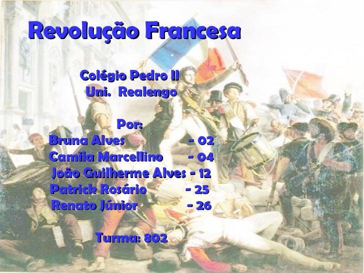 Colégio Pedro II  Uni.  Realengo Por:   Bruna Alves  - 02 Camila Marcellino  - 04 João Guilherme Alves - 12 Patrick Rosári...