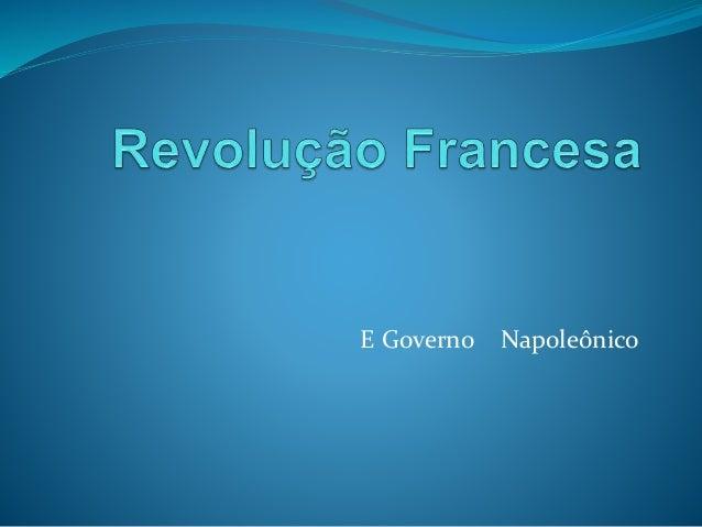 E Governo Napoleônico