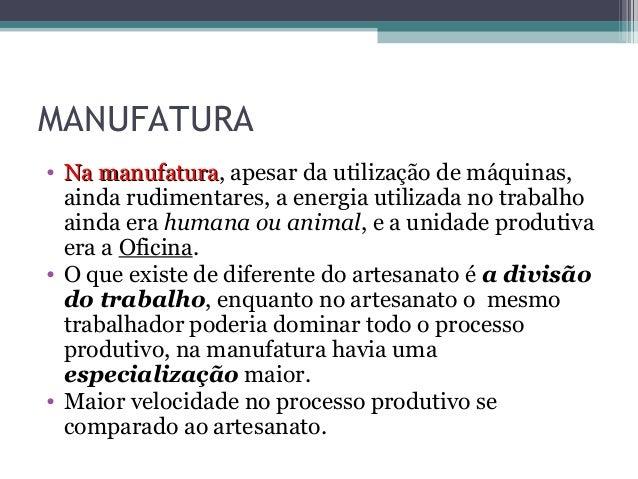 Artesanato Mineiro No Atacado ~ Revoluç u00e3o indústrial artesanato, manufatura e maquinofatura