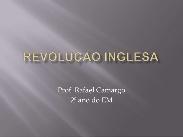 Prof. Rafael Camargo2º ano do EM