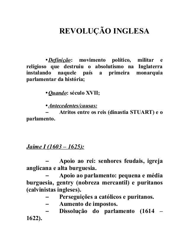 REVOLUÇÃO INGLESA •Definição: movimento político, militar e religioso que destruiu o absolutismo na Inglaterra instalando ...