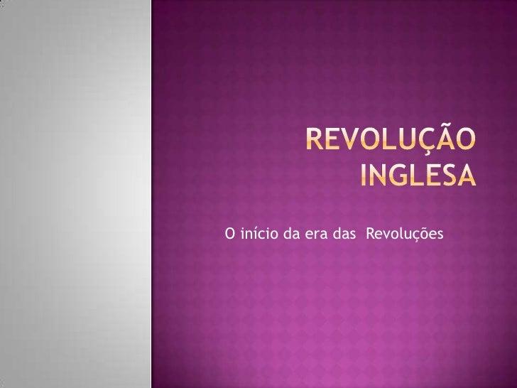 O início da era das Revoluções