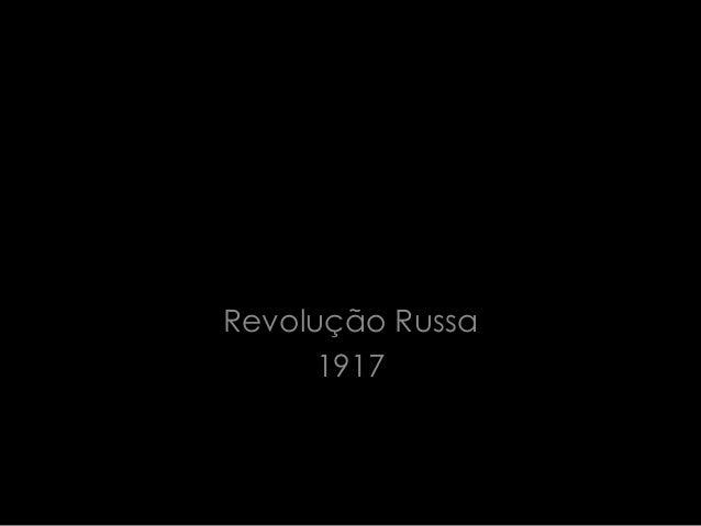 Revolução Russa1917