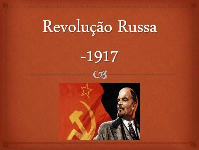  No começo do século XX, a Rússia era: um país de economia pouco desenvolvida; dependente da agricultura; pois 80% de sua...