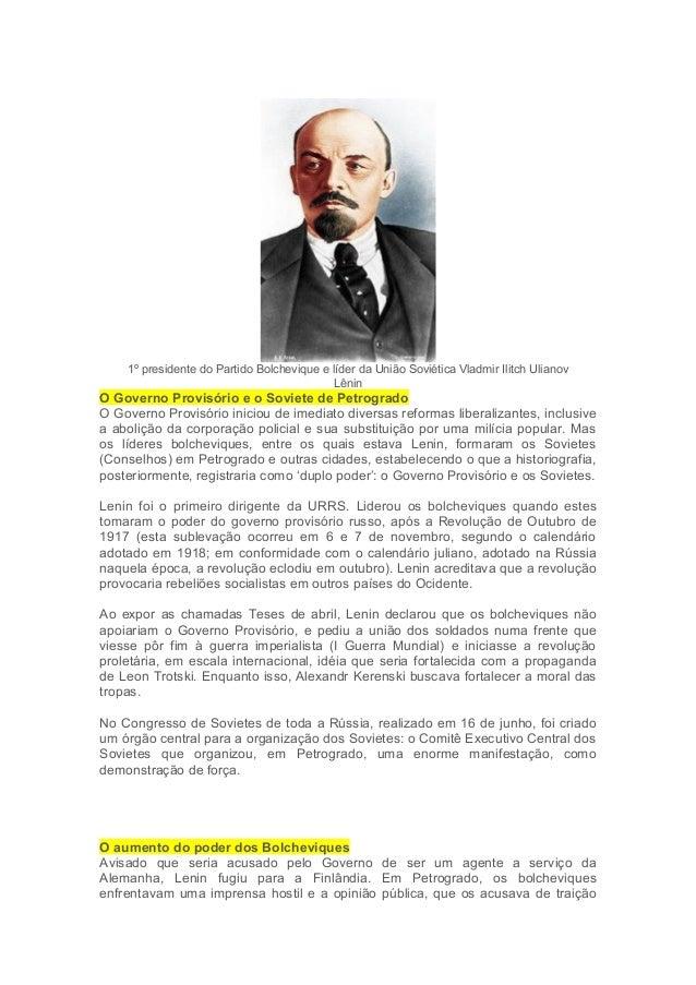 1º presidente do Partido Bolchevique e líder da União Soviética Vladmir Ilitch Ulianov  Lênin  O Governo Provisório e o So...