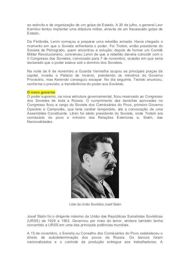 ao exército e de organização de um golpe de Estado. A 20 de julho, o general Lavr  Kornilov tentou implantar uma ditadura ...