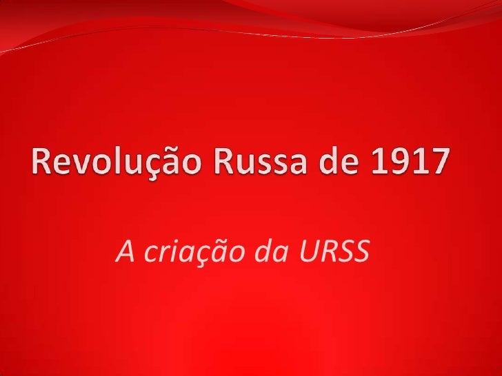 A criação da URSS