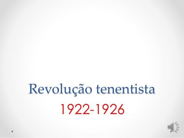 Revolução tenentista  1922-1926