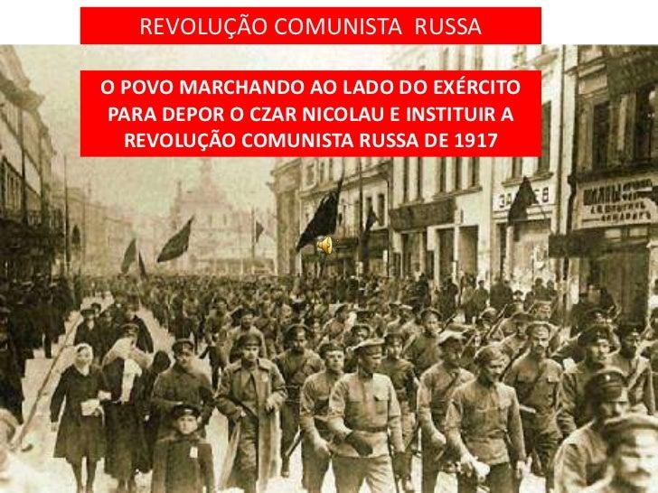 REVOLUÇÃO COMUNISTA RUSSAO POVO MARCHANDO AO LADO DO EXÉRCITOPARA DEPOR O CZAR NICOLAU E INSTITUIR A  REVOLUÇÃO COMUNISTA ...
