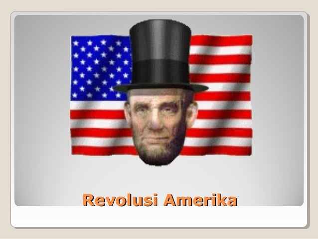 Revolusi AmerikaRevolusi Amerika