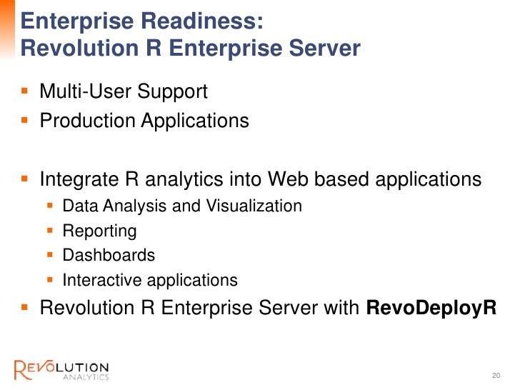 Enterprise Readiness:                                            Revolution ConfidentialRevolution R Enterprise Server Mu...