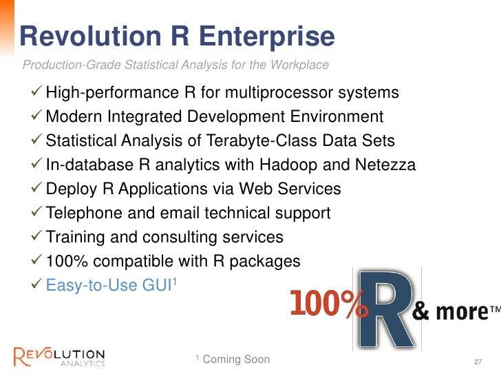 Revolution R Enterprise                                   Revolution ConfidentialProduction-Grade Statistical Analysis for...