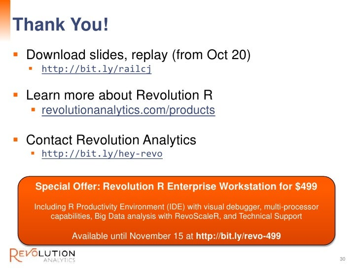 Thank You!                                                                  Revolution Confidential Download slides, repl...