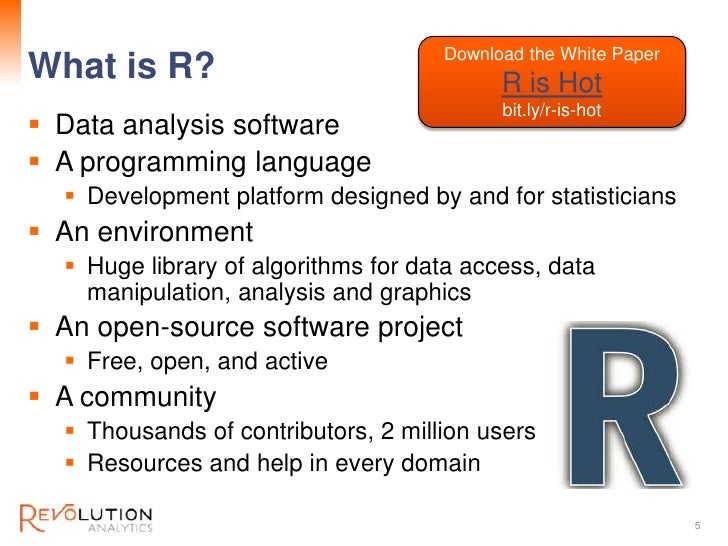 Download the White PaperConfidentialWhat is R?                                  R is Hot                                  ...