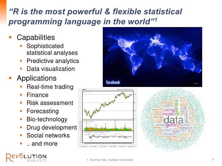 """""""R is the most powerful & flexible statistical                                               Revolution Confidentialprogra..."""