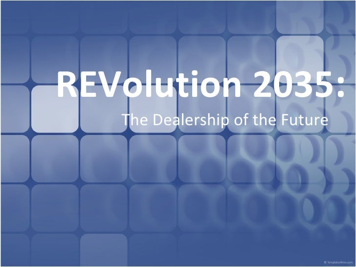 REVolution 2035 : The Dealership of the Future
