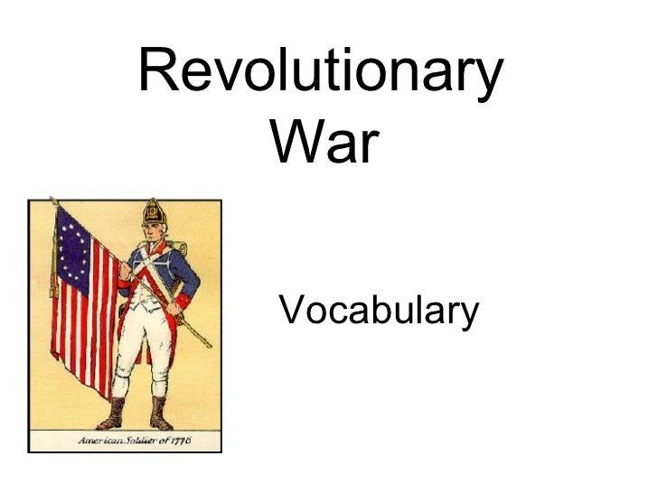 Revolutionary  War   Vocabulary