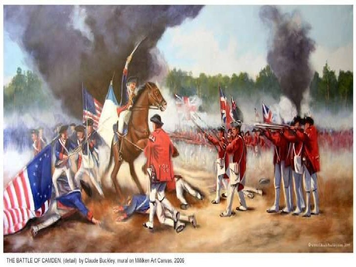 Battle of Camden• South Carolina militia was not prepared for  battle.• They turned and ran away from the British  forces....