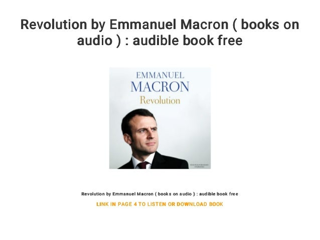 Revolution By Emmanuel Macron Books On Audio Audible Book Free