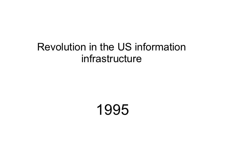 REVOLUTION in the U.S. information infrastructure