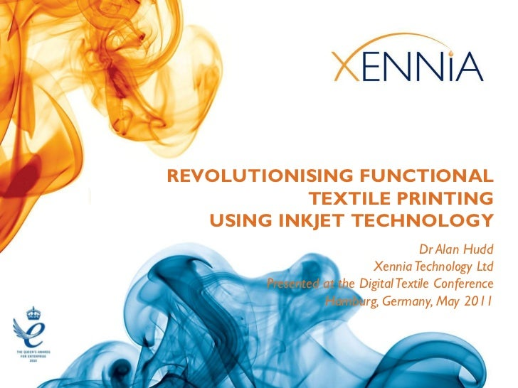 REVOLUTIONISING FUNCTIONAL            TEXTILE PRINTING   USING INKJET TECHNOLOGY                                      Dr A...