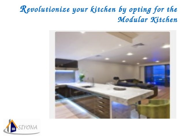 Revolutionize your kitchen by opting for the  Modular Kitchen