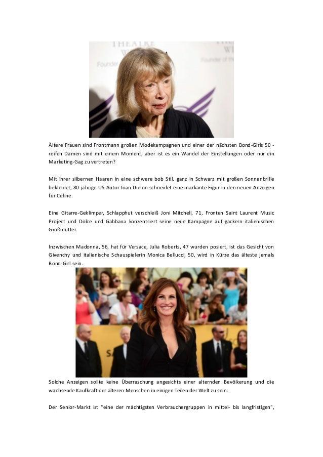 Ältere Frauen sind Frontmann großen Modekampagnen und einer der nächsten Bond-Girls 50 - reifen Damen sind mit einem Momen...