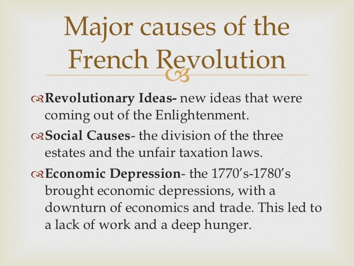 collision of powers and causes of the french revolution The essential cause of the french revolution was the collision between a  powerful,  the revolution proceeded and as power devolved from the monarchy  to.